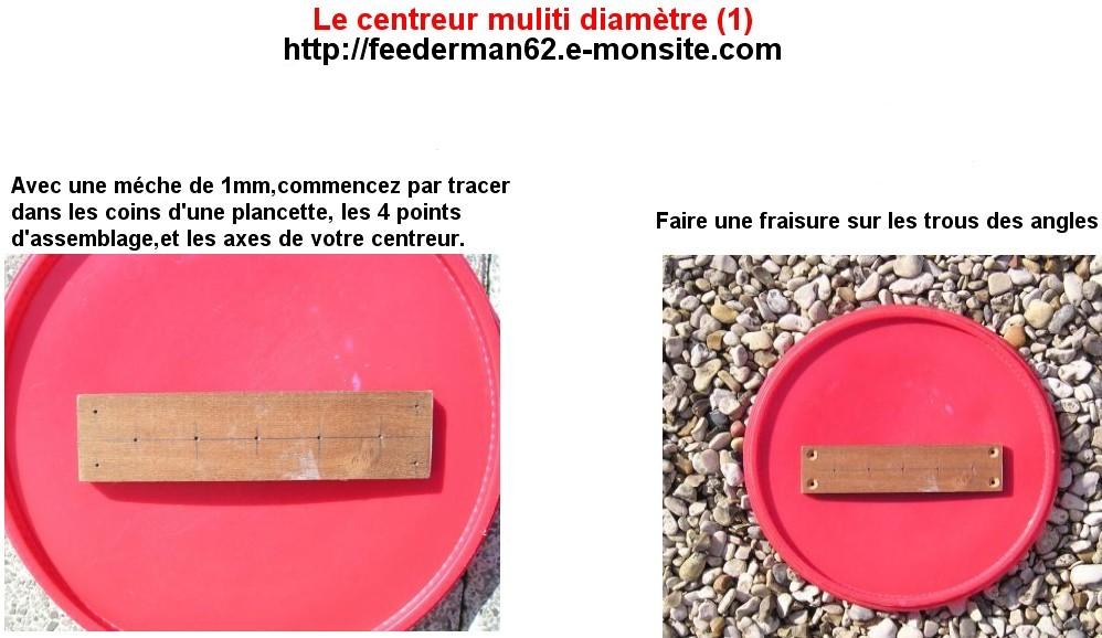 Le centreur multi diamétre (1)