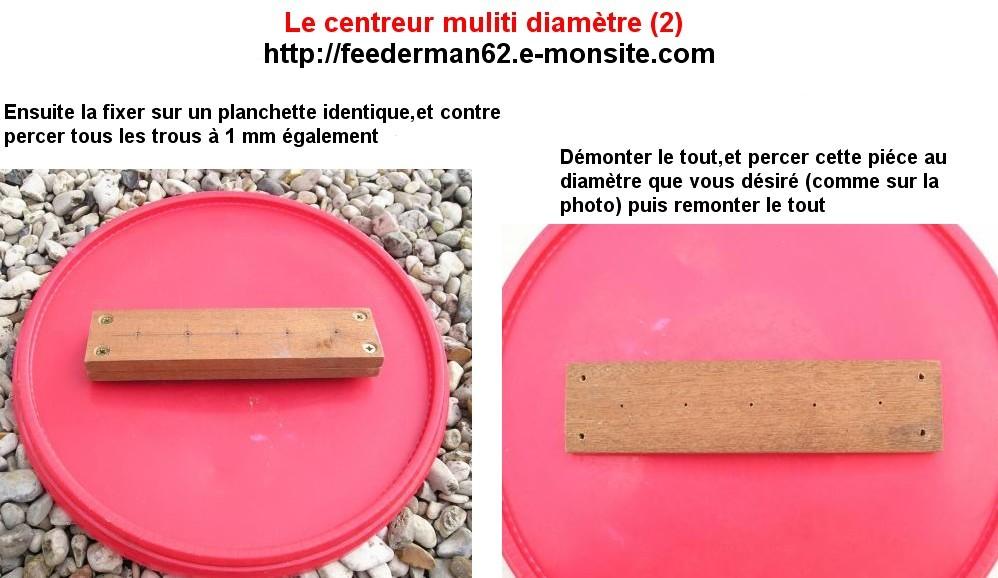 Le centreur multi diamétre (2)